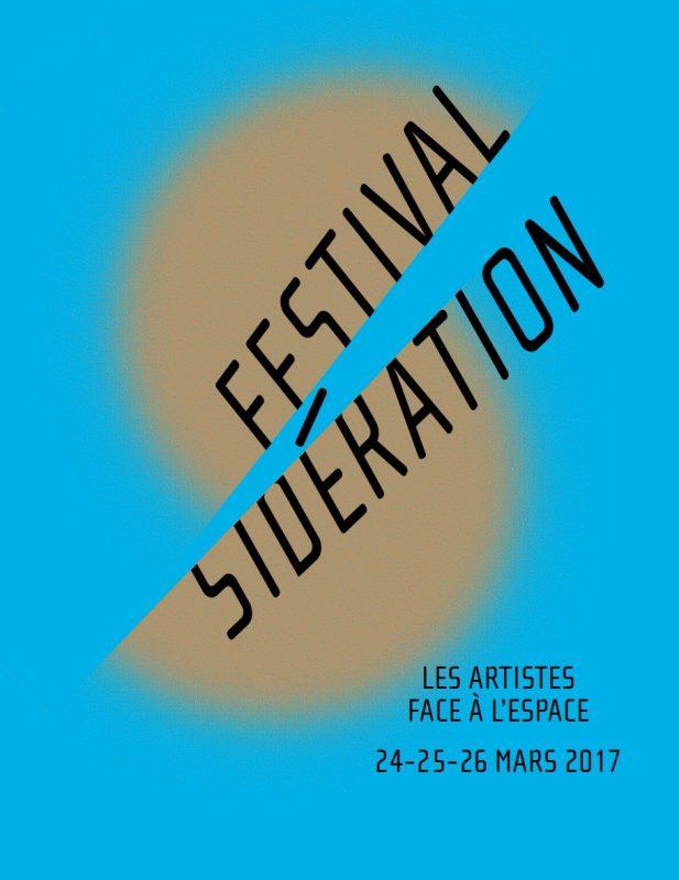 Affiche du festival Sidération 2017.