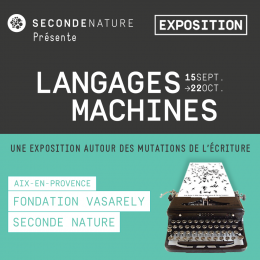 Seconde Nature_Langages Machines