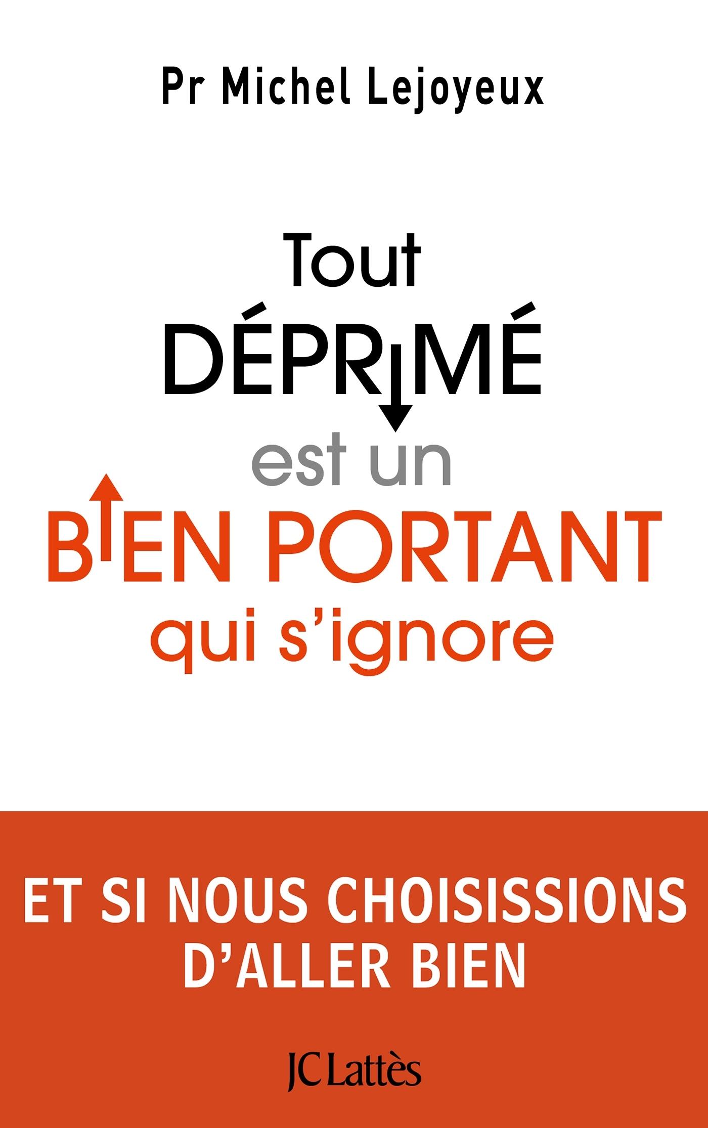 Michel Lejoyeux, éditions JC Lattès